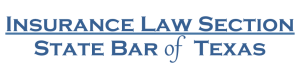 Insurance Law Section of the State Bar of Texas