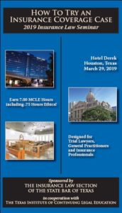 2019 Insurance Law Seminar - Houston CLE
